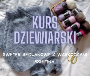 Kurs dziewiarski – sweter reglanowy z warkoczami JOSEFINA